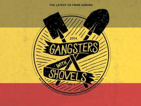 Aurora Innovations Gangsters With Shovels