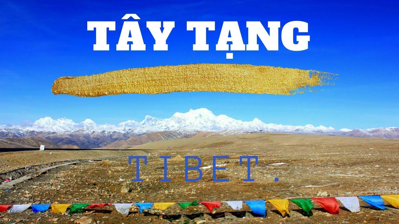 Hành trình xuyên tây tạng – EBC – NEPAL – TIBET.