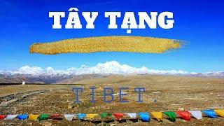 Hành trình xuyên tây tạng - EBC - NEPAL - TIBET.