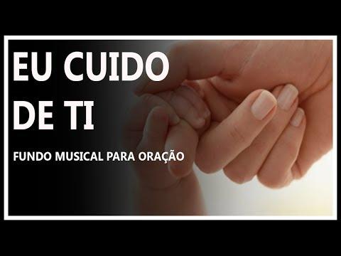 Fundo Musical para Oração - Eu Cuido de Ti