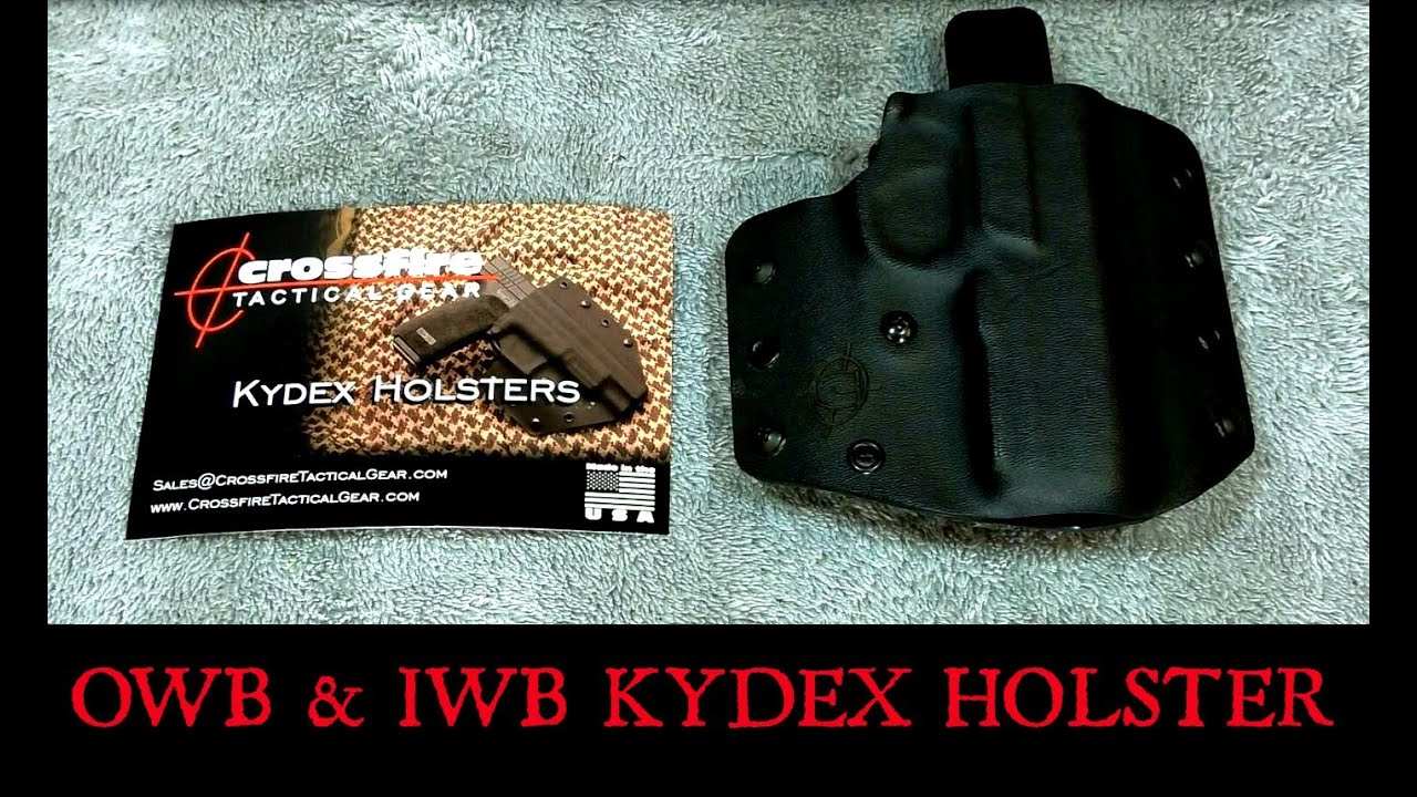Crossfire Tactical Gear Kydex Holster OWB & IWB carry
