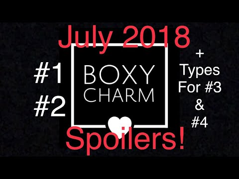 July 2018 Boxycharm Spoilers #1 #2 + types for #3 & #4