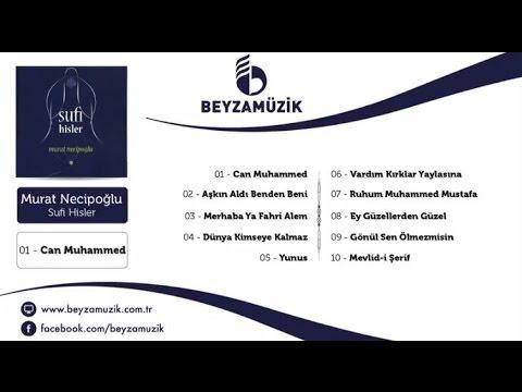 Murat Necipoğlu  - Can Muhammed