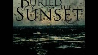 Buried At The Sunset - Release All Those Many Things Untold