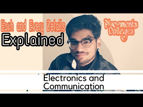 Electronics & Communication Engineering | Scope | Best Colleges | Placements |Research| Syllabus
