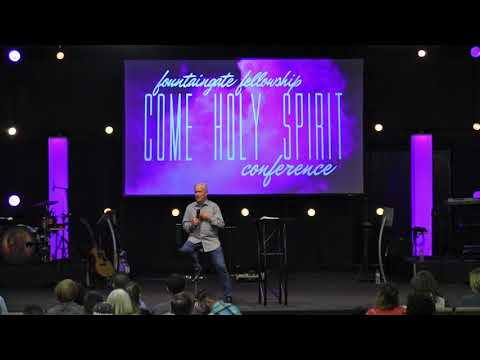 Come Holy Spirit Conference 2018