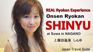 Suwa,SHINYU ,Nagano Onsen, Best Onsen Ryokan in Nagano Japan: Japan Travel Guide :