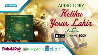 Ketika Yesus Lahir - Nikita (Audio)