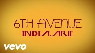 India.Arie - 6th Avenue (Lyric Video)