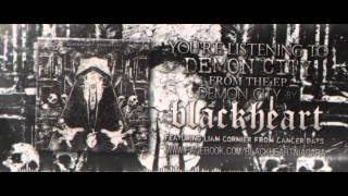Blackheart - Demon City (feat. Liam Cormier of Cancer Bats)