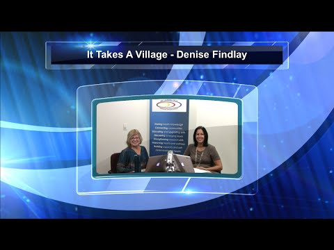 It Takes A Village - Denise Findlay - 2015.11.10