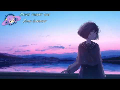 [HD] Nightcore - Never Forget You