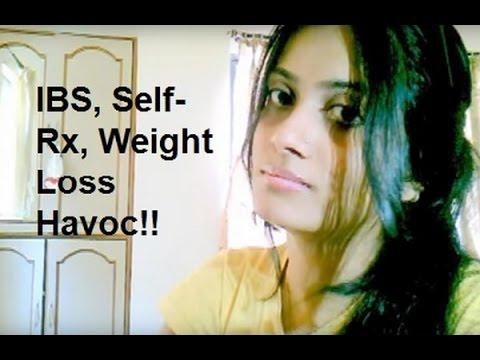 IBS, Self Prescription & Weight Loss Havoc!