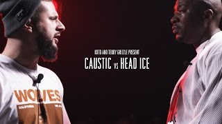 KOTD - Rap Battle - Caustic vs Head I.C.E.