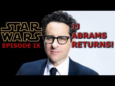 JJ Abrams to Direct Episode IX: Now What?
