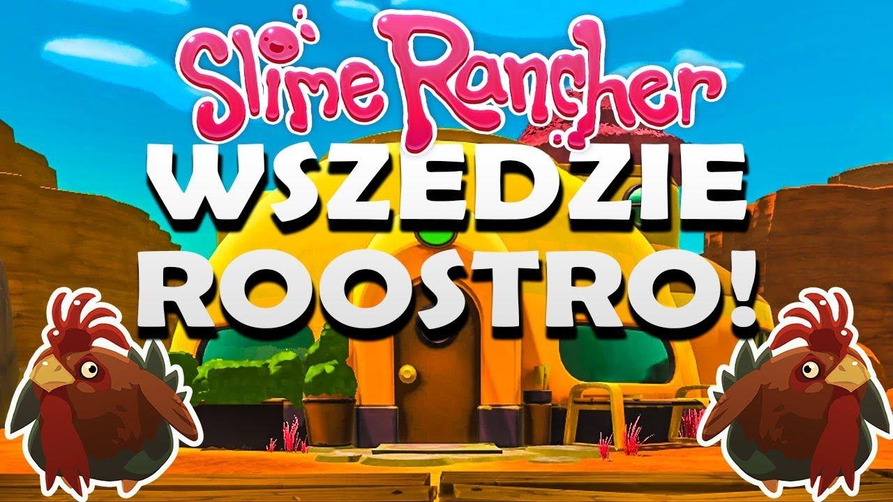 Slime Rancher #88 – CAŁE RANCZO W ROOSTRO!