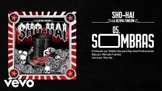 Sho-Hai - Sombras