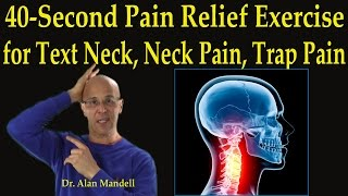 40-Second Pain Relief Exercise for Text Neck, Neck Pain, Muscle Spasm, Trap Pain - Dr Mandell