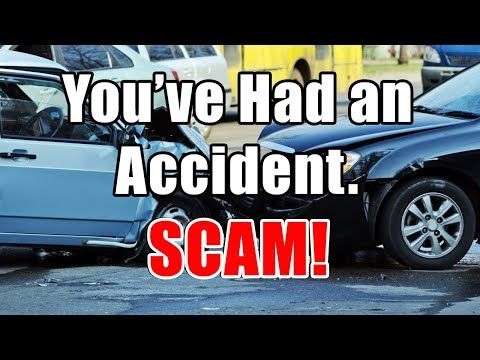 You've Had an Accident SCAM! Avoid the scammers