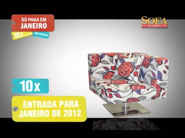 VT Sofá Floripa - Só Paga em Janeiro de 2012 - Etapa 01