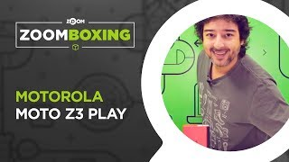 Moto Z3 Play - UNBOXING | ZOOMBOXING