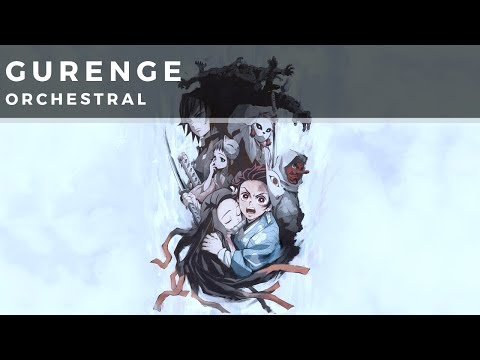Gurenge (Full Version) | Demon Slayer OP | LiSA | Orchestral Cover