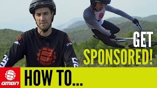 How To Get Sponsored To Ride Your Mountain Bike