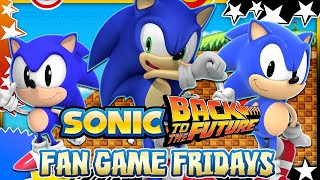 Fan Game Fridays - Sonic Back 2 the Future(Show your support and help this vid reach 2000 LIKES! Thanks guys :) Welcome to my series, Fan Game Fridays as in this vid we showcase Sonic Back to the ..., 2016-04-29T23:26:49.000Z)