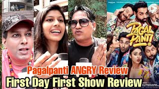 Pagalpanti Movie Public Review | ANGRY REVIEW | First Day First Show Review