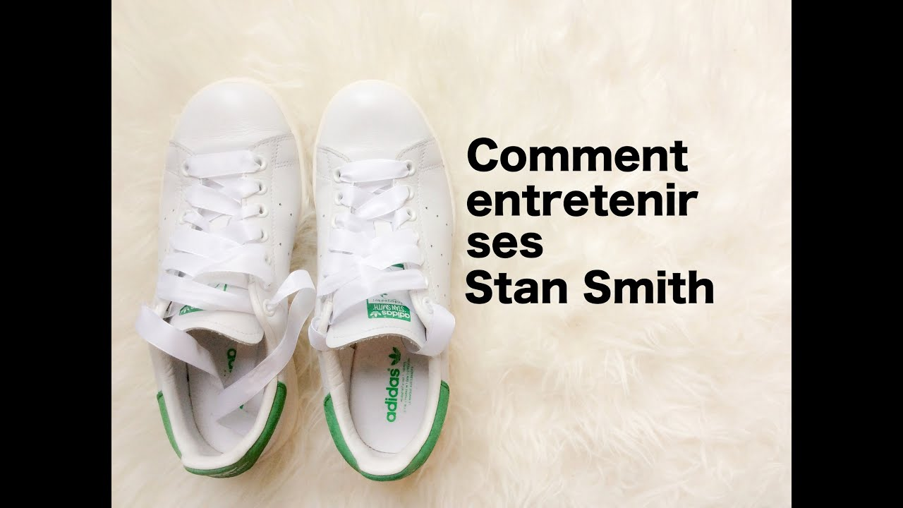 3f63746c19dee Comment entretenir ses Stan Smith - YouTube