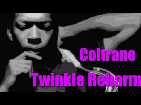 Twinkle Twinkle Little Star 'John Coltrane' Jazz  Reharmonization