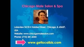 Chicago Male Salon - Named Best Mens Barber Salon & Spa in Chicago - Get Local Biz Thumbnail