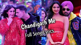 Chandigarh Mein Song Lyrics | Singe by Badshah, Lisa Mishra, Hardy Sandhu, Asees Kaur | Good Newwz