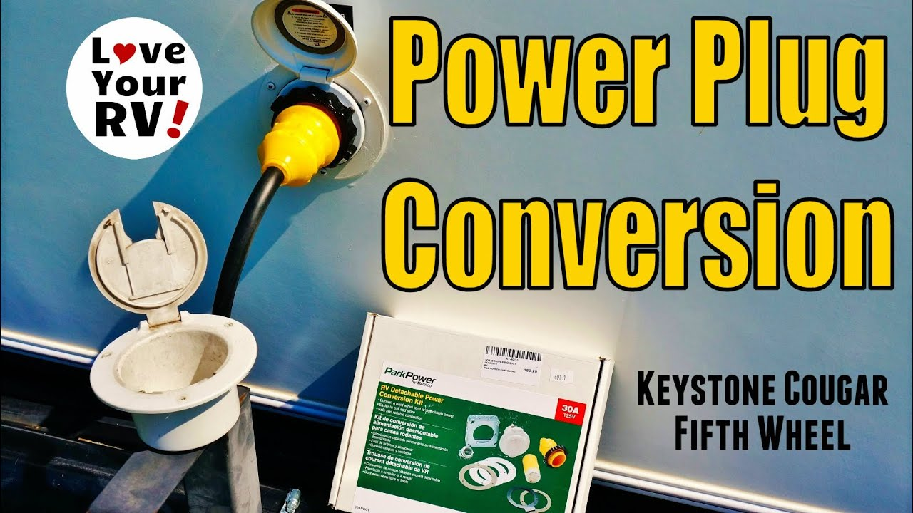 Installing An Rv Power Plug Conversion Kit Youtube