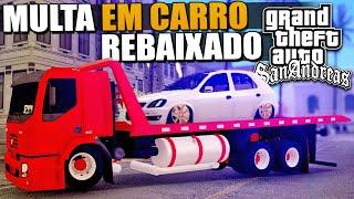 GTA Policia - Multa em Carro Rebaixado