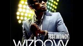 Wizboyy - D Way We Go (Testimoney)