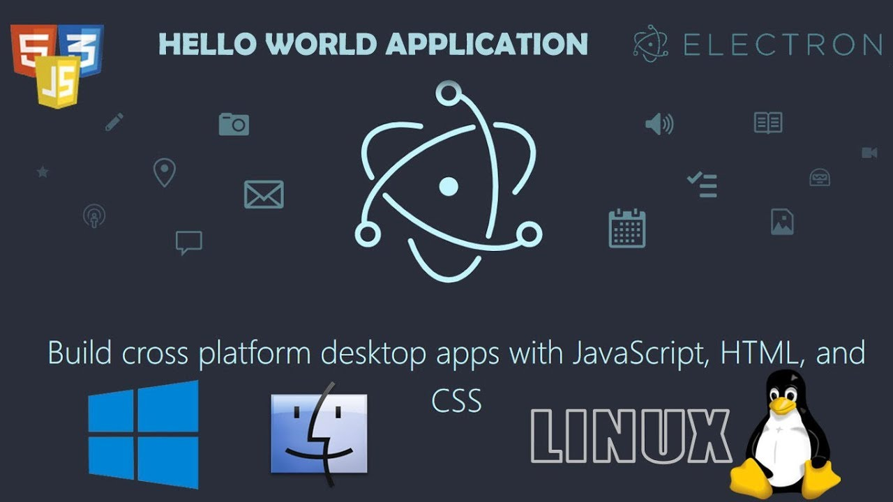 Hello world electron desktop applications using html css and javascript