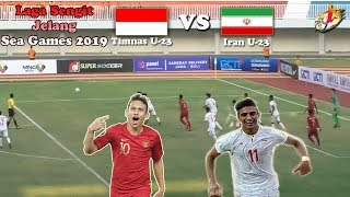 Timnas Indonesia U 23 Vs Iran // Jadwal Laga Uji Coba Jelang Sea Games 2019