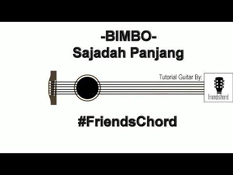 Tutorial Gitar - Sajadah Panjang (BIMBO -Lirik + Chord )FriendsChord![FULL HD]