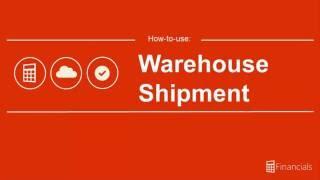 How to Use Warehouse Shipments