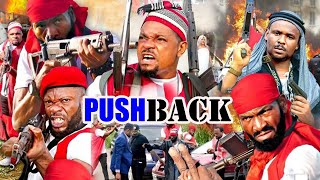 PUSH BACK season 1- [NEW MOVIE] SYLVESTER MADU LATEST NIGERIAN NOLLYWOOD MOVIE|AFRICAN LATEST MOVIE