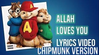Deen Squad - Allah Loves You (Chipmunk Version)