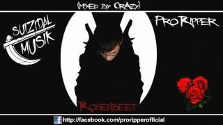 ProRipper - Rosenbeet (mixed by CrAzy)