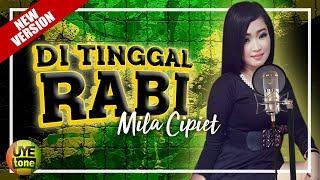 Gambar cover SKA 86 ft Mila Cipiet - DITINGGAL RABI (Cover)