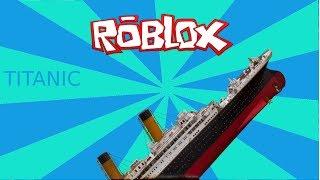 How The Titanic Sank - Roblox Custom Map (Funny Moments)