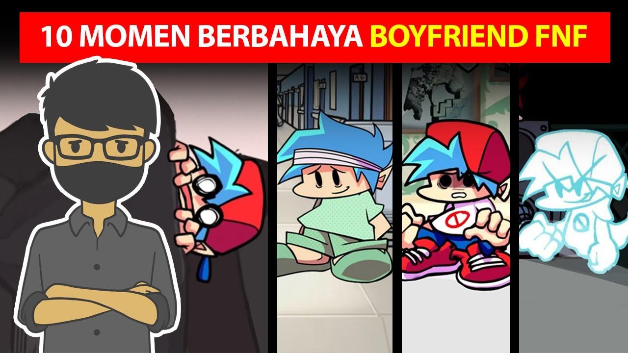 10 MOD BOFYFRIEND DALAM BAHAYA DI FRIDAY NIGHT FUNKIN
