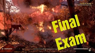 """""""Into the Fire"""" Final Exam Fallout 76"""