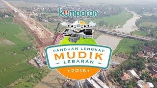 Video Panduan Lengkap Mudik Lebaran 2018   Teaser download MP3, 3GP, MP4, WEBM, AVI, FLV Agustus 2018