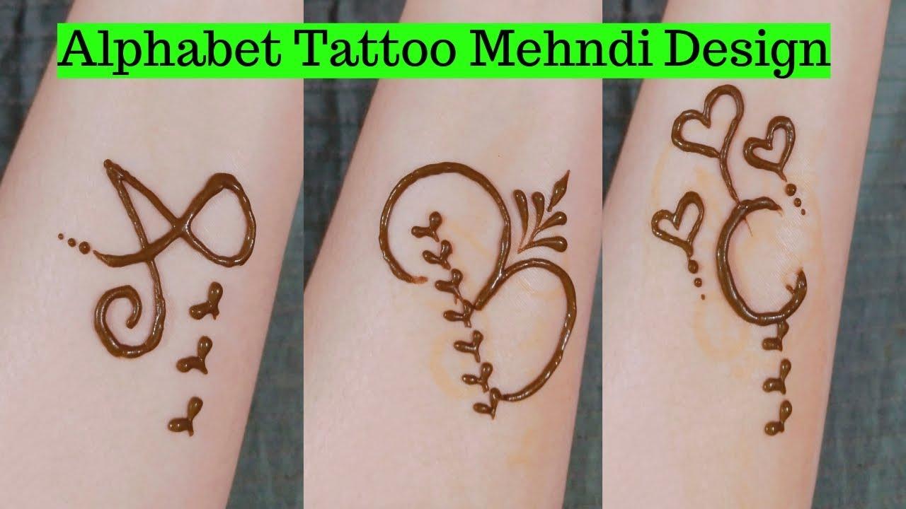 6872be3ac Alphabet Tattoo Mehndi Design | A , B , C Tattoo Mehndi Design | Tattoo  Mehndi Design