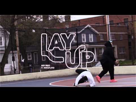 Andy Mineo & Wordsplayed - LAY UP (Bonus)